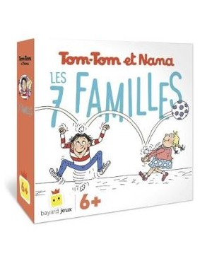 TOM-TOM ET NANA : LES 7 FAMILLES